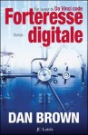 Mon avis sur Forteresse digitale - Dan Brown - Se procurer le livre