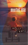 Mon avis sur Mortel été - Molly Katz