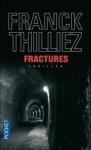 Mon avis sur Fractures Franck Thilliez