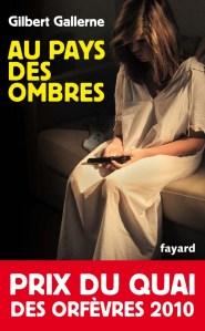 Couverture du livre de Gilbert Gallerne prix du quai des orfevres de 2010