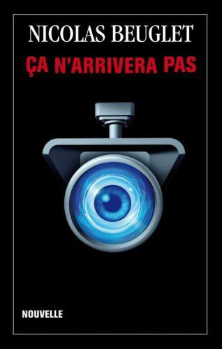 """couverture de la nouvelle de Nicolas Beuglet """"Ça n'arrivera pas"""""""